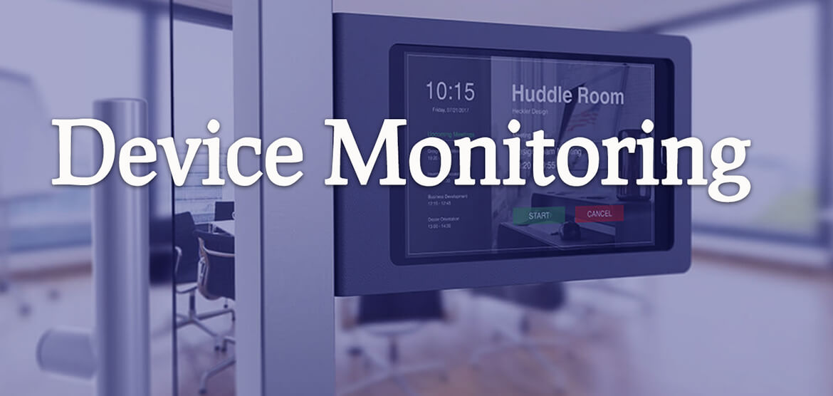 Device Monitoring Solutions